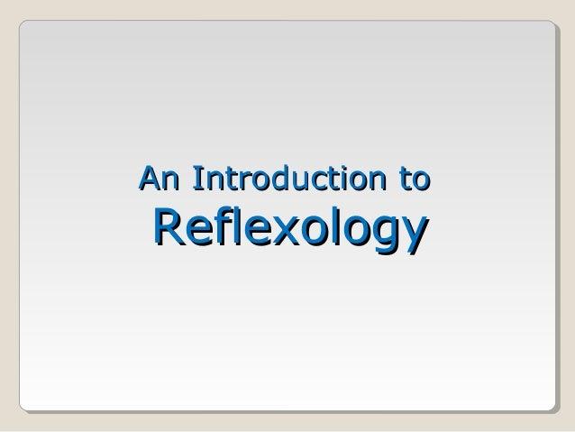 An Introduction toReflexology