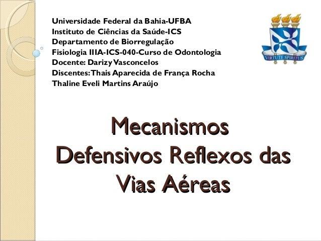 Universidade Federal da Bahia-UFBAInstituto de Ciências da Saúde-ICSDepartamento de BiorregulaçãoFisiologia IIIA-ICS-040-C...