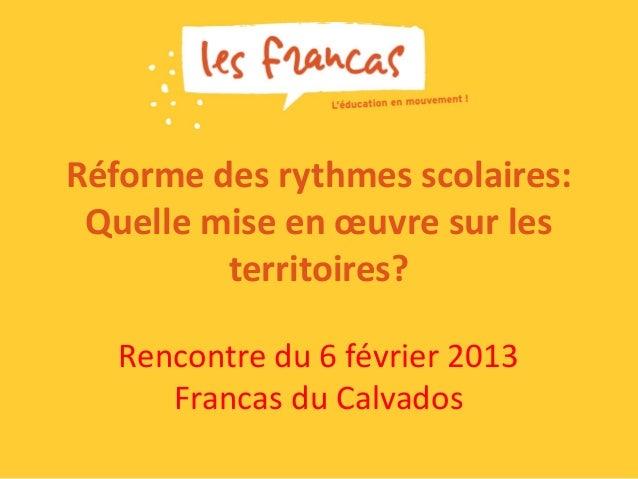 Refondation de l'école, réforme des rythmes scolaires - Francas Basse-Normandie