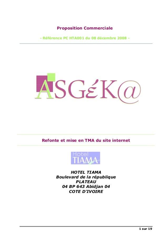 1 sur 19 Proposition Commerciale - Référence PC HTA001 du 08 décembre 2008 - Refonte et mise en TMA du site internet HOTEL...