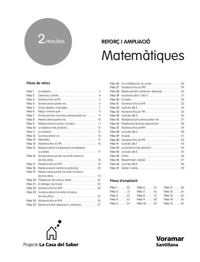 Matemàtiques Fitxes de reforç Fitxa 1 La desena . . . . . . . . . . . . . . . . . . . . . . . . . . . . . . . . . 3 Fitxa ...