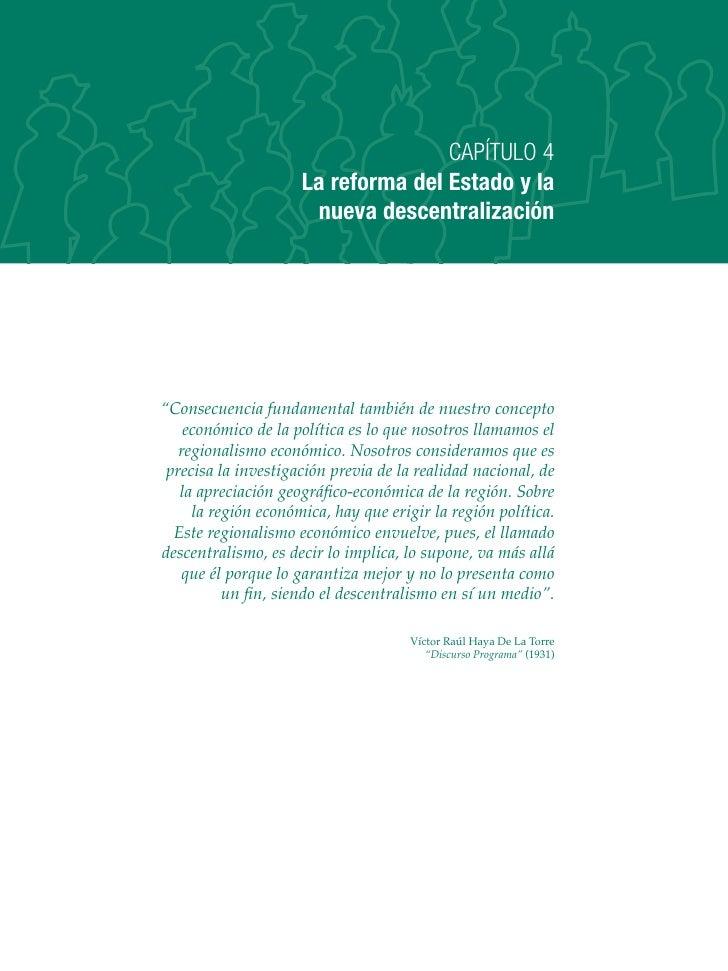 """CAPÍTULO 4                      La reforma del Estado y la                       nueva descentralización     """"Consecuencia..."""