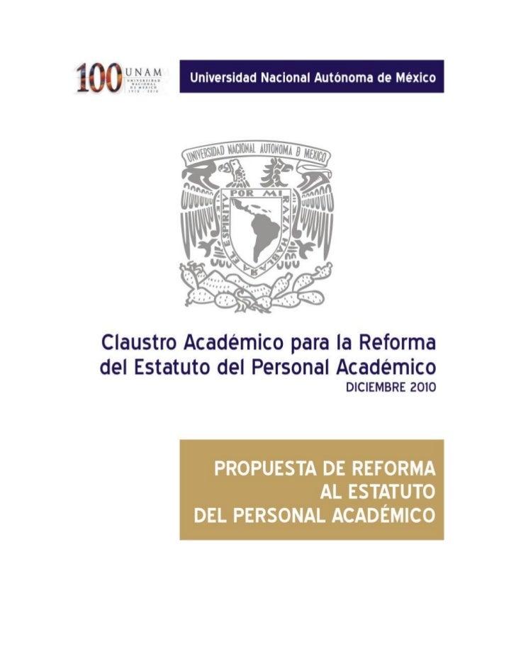 PROPUESTA DE REFORMA AL                              ESTATUTO DEL PERSONAL ACADÉMICO1                                     ...