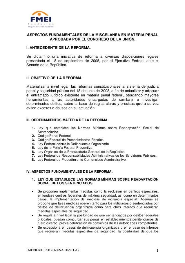 FMEI/JURIDICO/ ROZUNA-DAVELAR 1 ASPECTOS FUNDAMENTALES DE LA MISCELÁNEA EN MATERIA PENAL APROBADA POR EL CONGRESO DE LA UN...