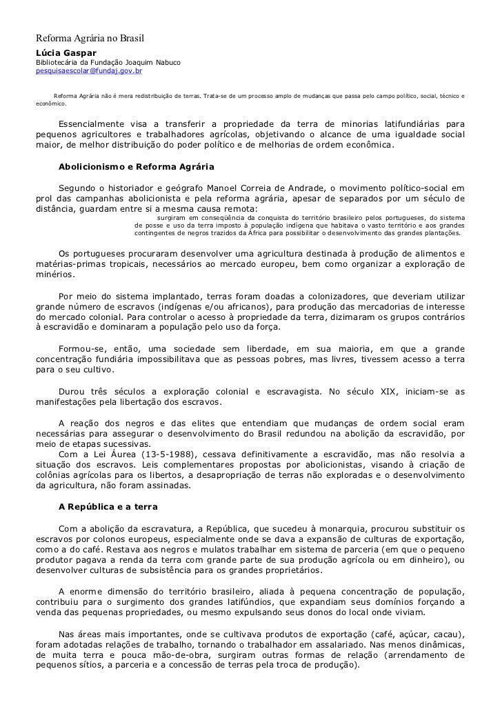 Reforma Agrária no BrasilLúcia GasparBibliotecária da Fundação Joaquim Nabucopesquisaescolar@fundaj.gov.br     Reforma Agr...