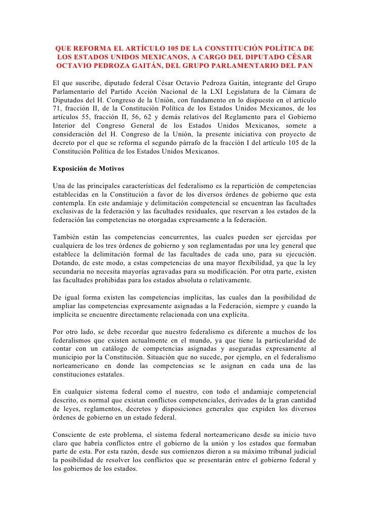 QUE REFORMA EL ARTÍCULO 105 DE LA CONSTITUCIÓN POLÍTICA DE LOS ESTADOS UNIDOS MEXICANOS, A CARGO DEL DIPUTADO CÉSAR OCTAVI...