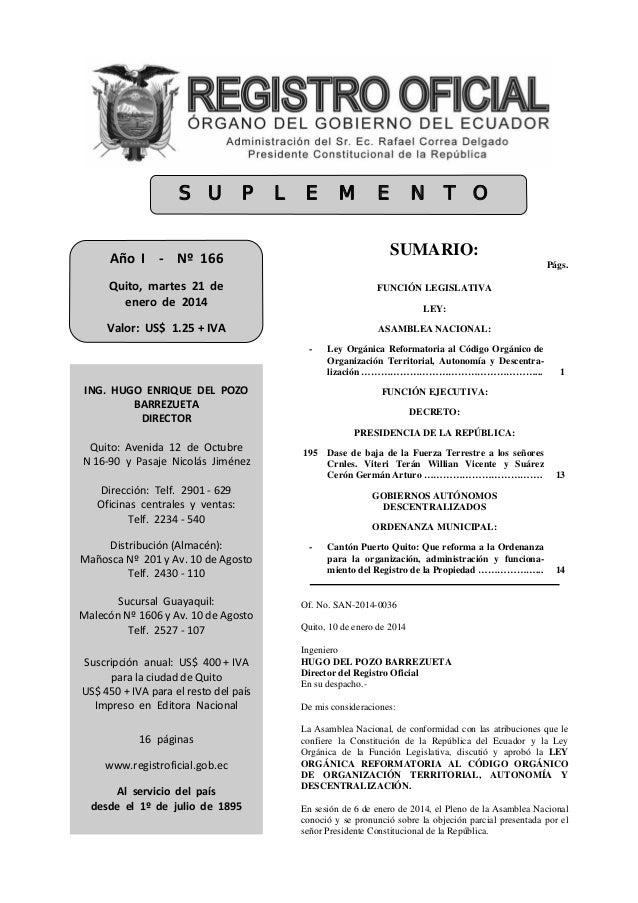 SUMARIO: Págs. FUNCIÓN LEGISLATIVA LEY: ASAMBLEA NACIONAL: - Ley Orgánica Reformatoria al Código Orgánico de Organización ...
