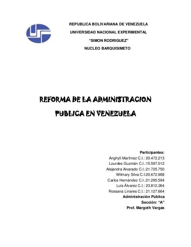 "REPUBLICA BOLIVARIANA DE VENEZUELA UNIVERSIDAD NACIONAL EXPERIMENTAL ""SIMON RODRIGUEZ"" NUCLEO BARQUISIMETO REFORMA DE LA A..."