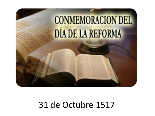 31 de Octubre 1517