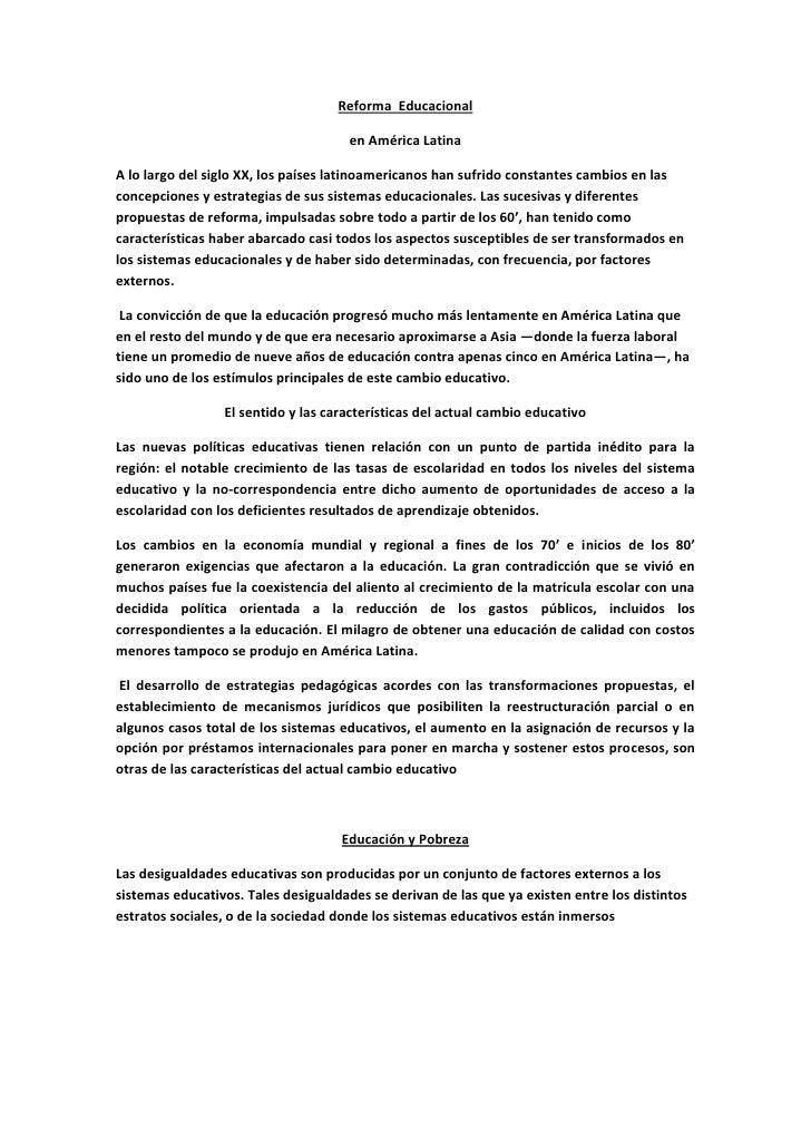 Reforma Educacional                                      en América LatinaA lo largo del siglo XX, los países latinoameric...