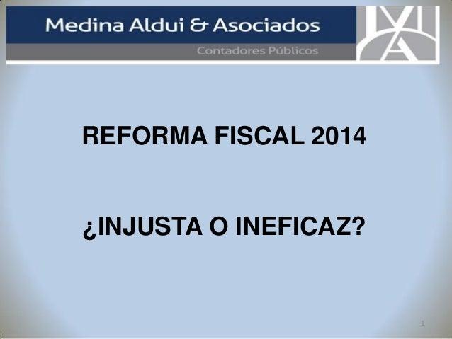 Reforma fiscal (injusta o ineficaz)