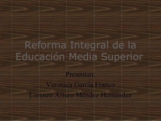 Reforma integral de la educación media superior