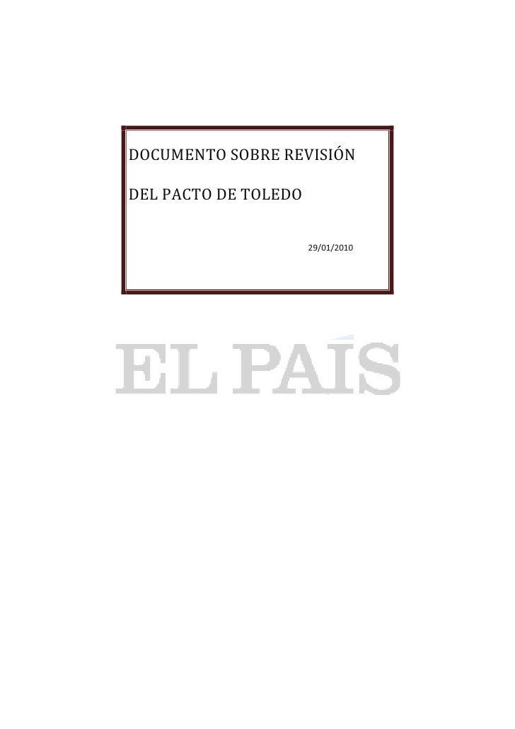 DOCUMENTO SOBRE REVISIÓN  DEL PACTO DE TOLEDO                         29/01/2010
