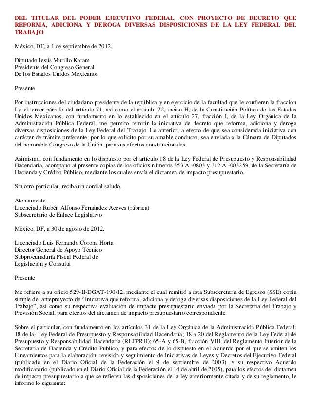 DEL TITULAR DEL PODER EJECUTIVO FEDERAL, CON PROYECTO DE DECRETO QUEREFORMA, ADICIONA Y DEROGA DIVERSAS DISPOSICIONES DE L...