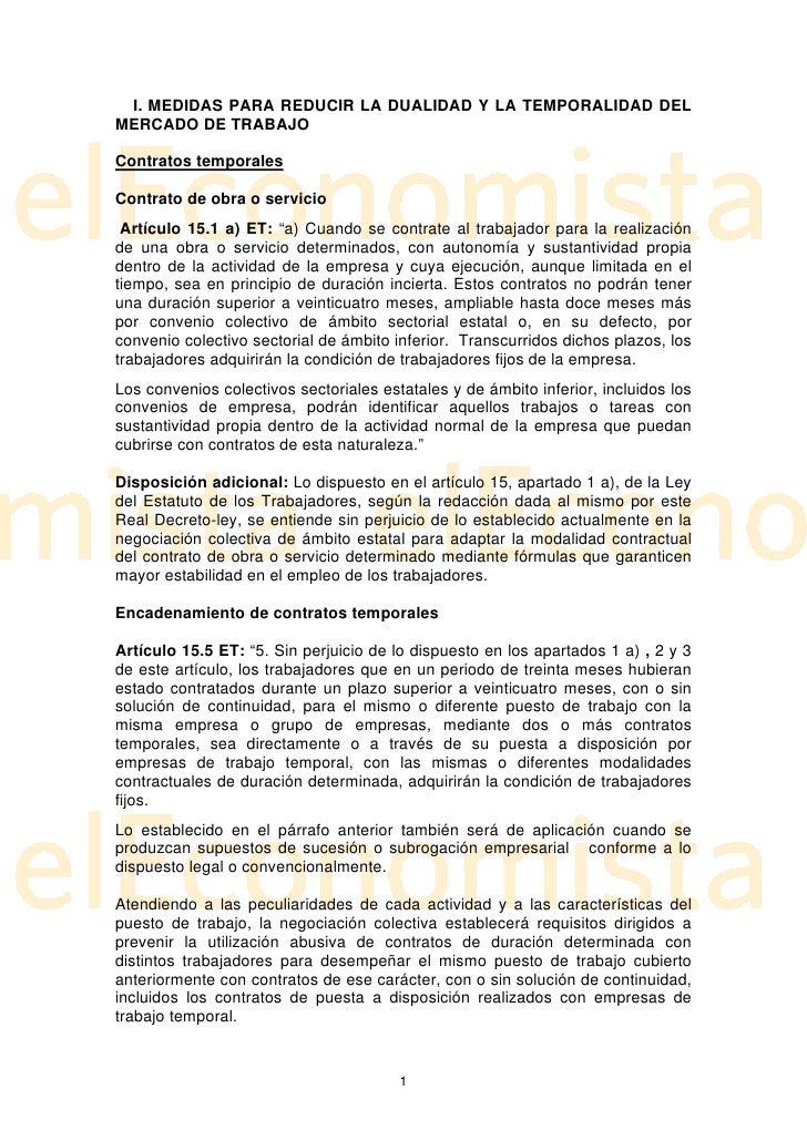 I. MEDIDAS PARA REDUCIR LA DUALIDAD Y LA TEMPORALIDAD DEL MERCADO DE TRABAJO  Contratos temporales  Contrato de obra o ser...