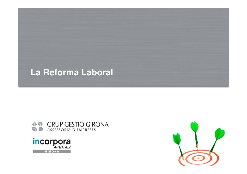 Reforma laboral 2010_Gestió Girona-Incorpora Girona 18nov10