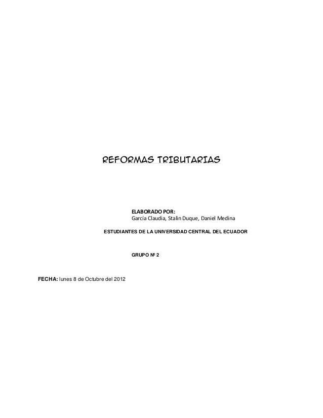 REFORMAS TRIBUTARIAS                                     ELABORADO POR:                                     García Claudia...