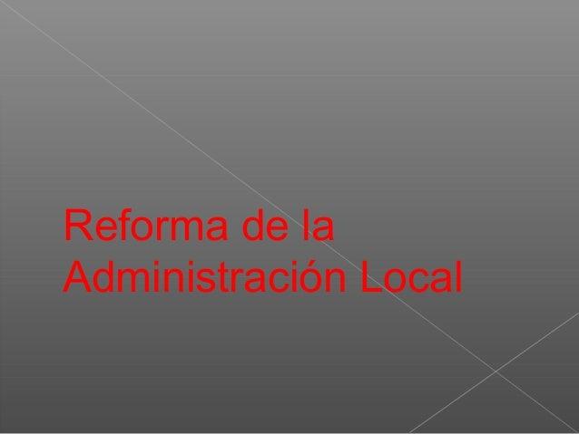 Reforma de la Administración Local