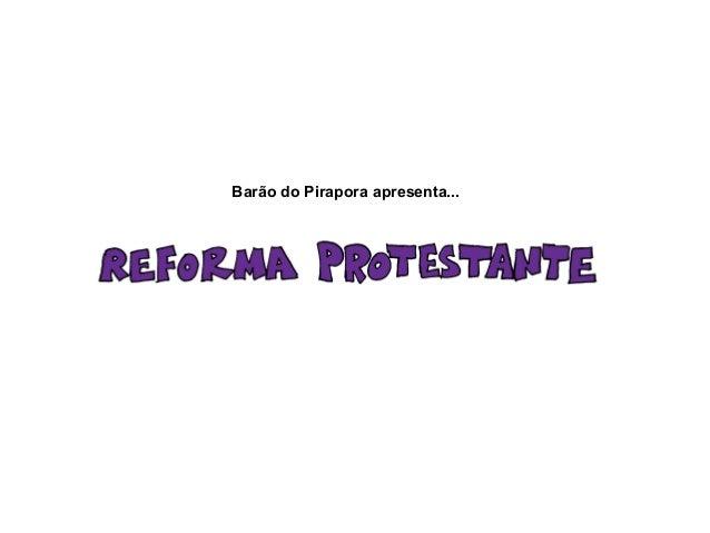 Barão do Pirapora apresenta...