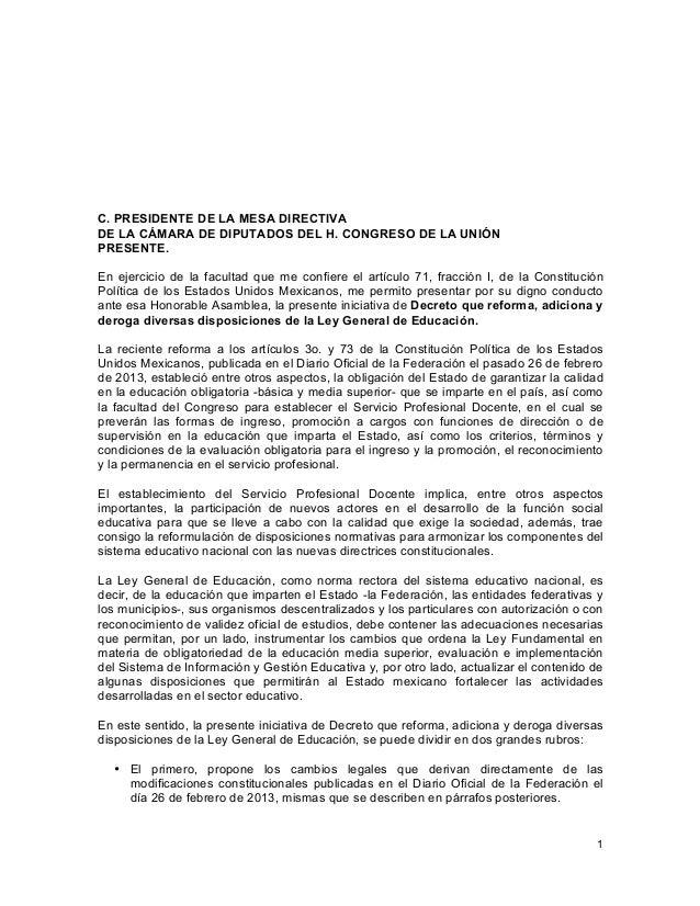 1    C. PRESIDENTE DE LA MESA DIRECTIVA DE LA CÁMARA DE DIPUTADOS DEL H. CONGRESO DE LA UNIÓN PRESENTE. En ejercicio de ...