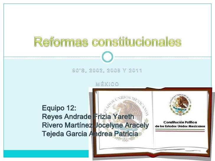 ¿Qué son las reformas constitucionales?Una reforma constitucional supone lamodificación de la [Constitución] de un [Estado...