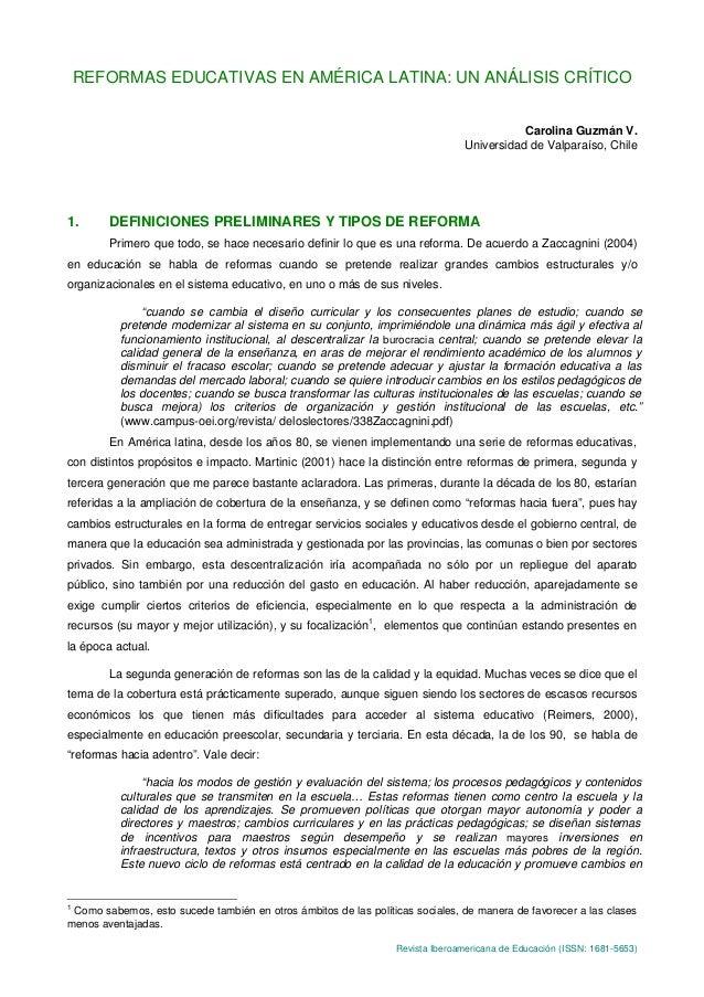 Revista Iberoamericana de Educación (ISSN: 1681-5653) REFORMAS EDUCATIVAS EN AMÉRICA LATINA: UN ANÁLISIS CRÍTICO Carolina ...