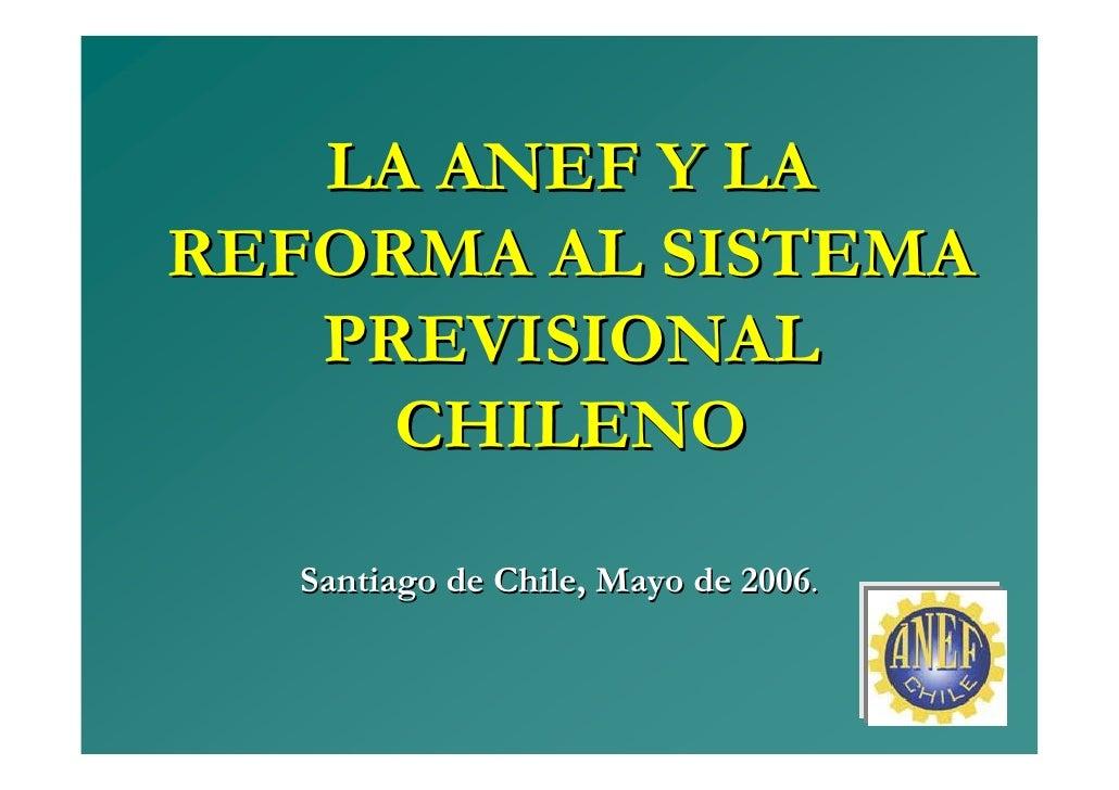 Reforma Sistema Previsonal - Anef 2006