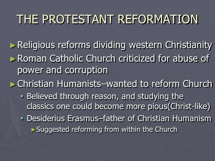 causes of the reformation in europe Backgrounds of the reformation the sixteenth century reformation did not occur in a vacuum renaissance humanism influenced most of europe.