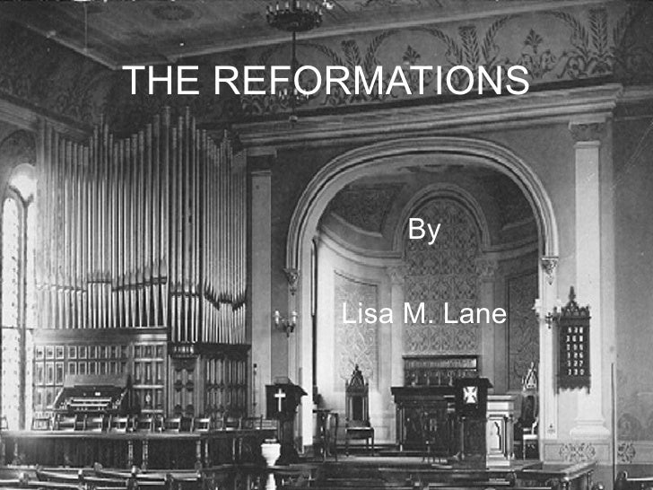 THE REFORMATIONS By Lisa M. Lane