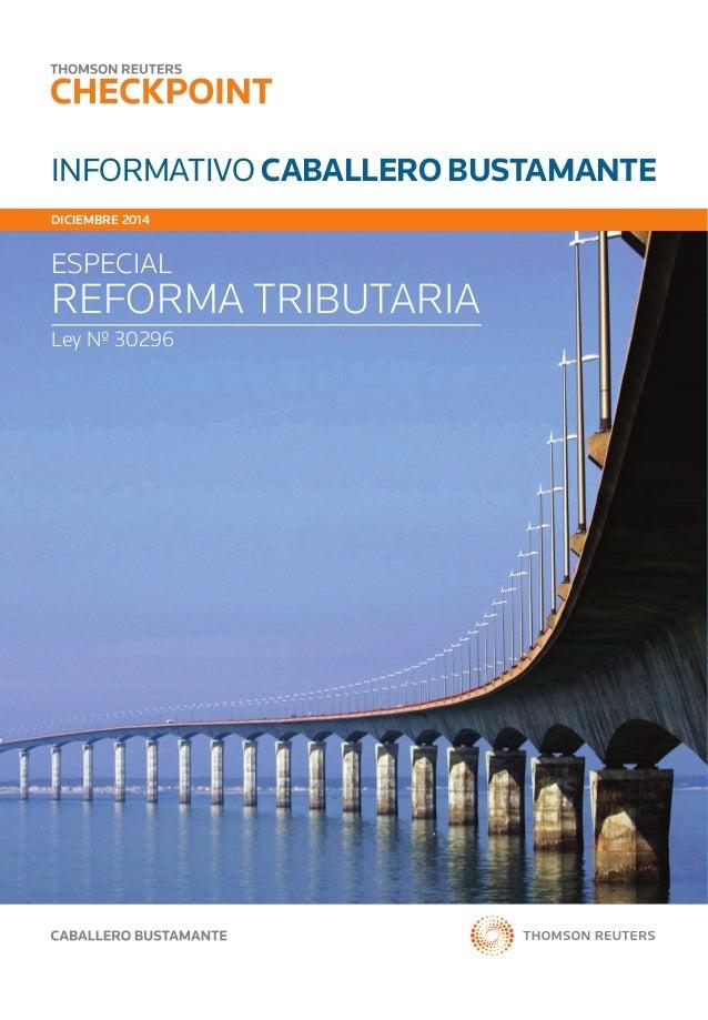 informativo caballero bustamante diciembre 2014 ESPECIAL REFORMA TRIBUTARIA Ley Nº 30296
