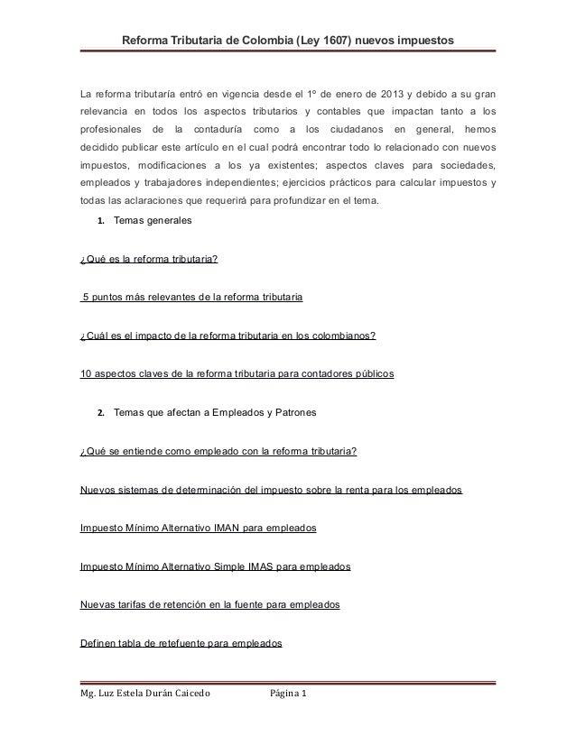 Reforma Tributaria de Colombia (Ley 1607) nuevos impuestosLa reforma tributaría entró en vigencia desde el 1º de enero de ...