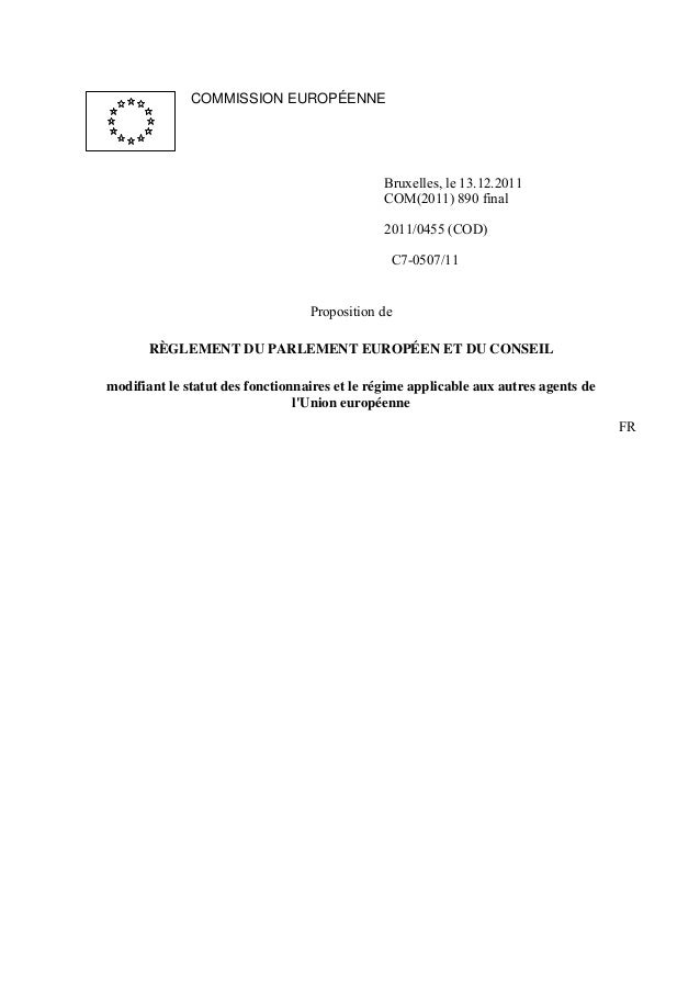 COMMISSION EUROPÉENNEBruxelles, le 13.12.2011COM(2011) 890 final2011/0455 (COD)C7-0507/11Proposition deRÈGLEMENT DU PARLEM...