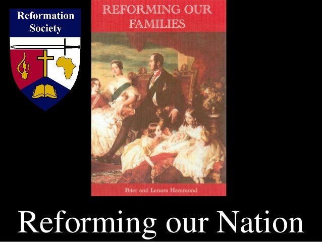 Reforming our Families to Reform the Nation