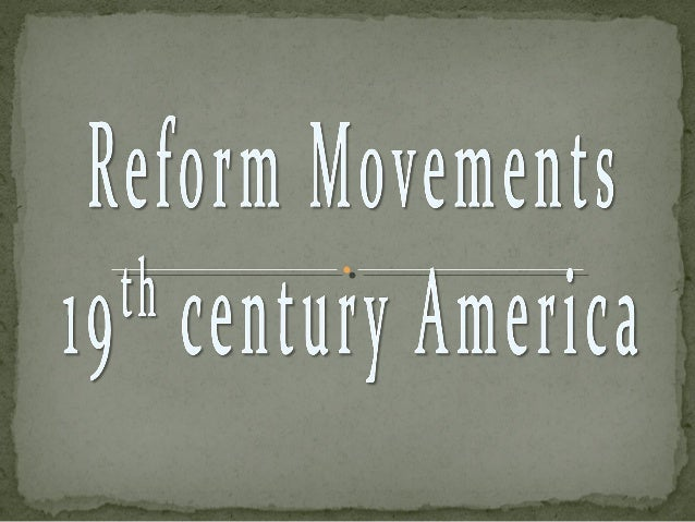 reform movements us history essays