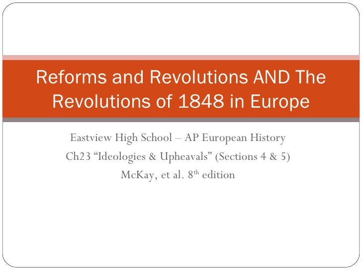 Reforms And Revolutions And The Revolutions Of 1848 V.2008