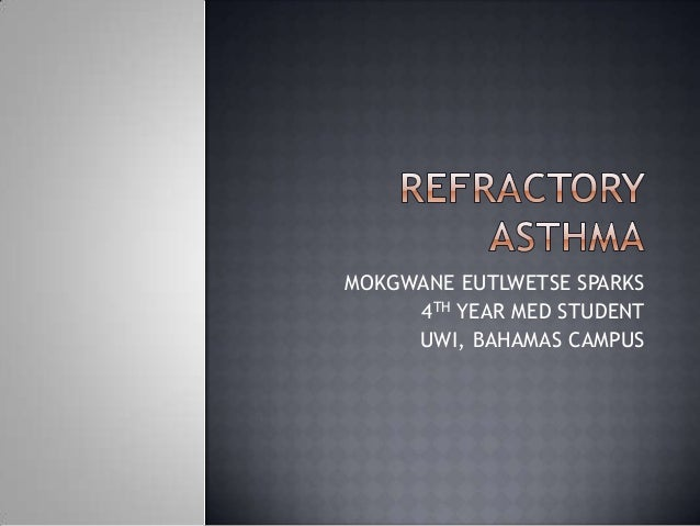 Refractory Asthma