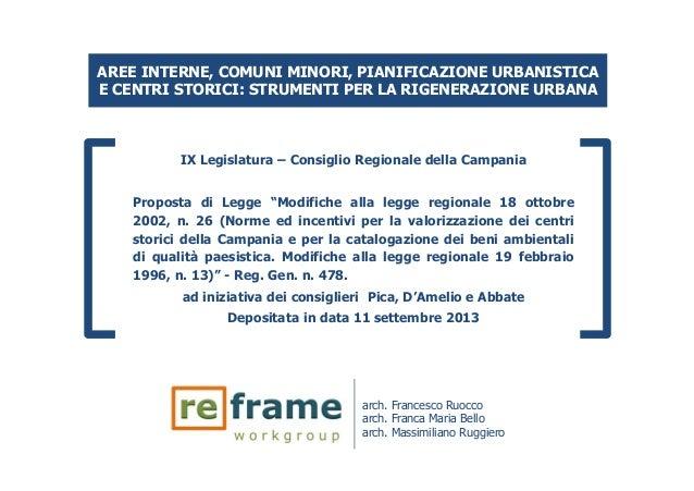 AREE INTERNE, COMUNI MINORI, PIANIFICAZIONE URBANISTICA E CENTRI STORICI: STRUMENTI PER LA RIGENERAZIONE URBANA IX Legisla...