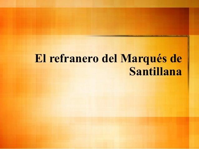El refranero del Marqués de Santillana
