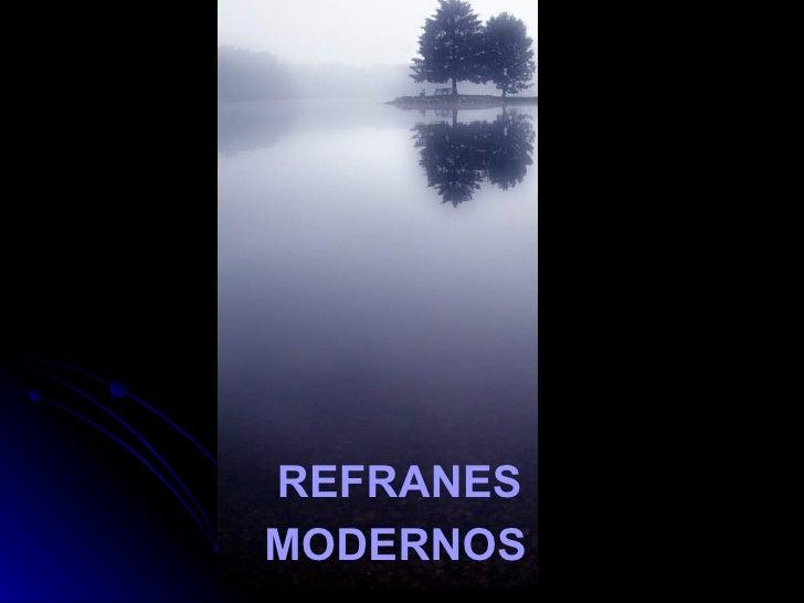 Refranes modernosos (1)