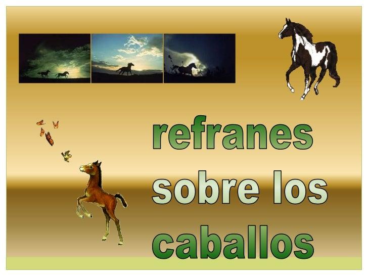 Refranes sobre los caballos