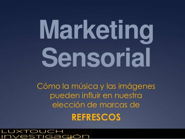Marketing Sensorial - Marcas de Refrescos