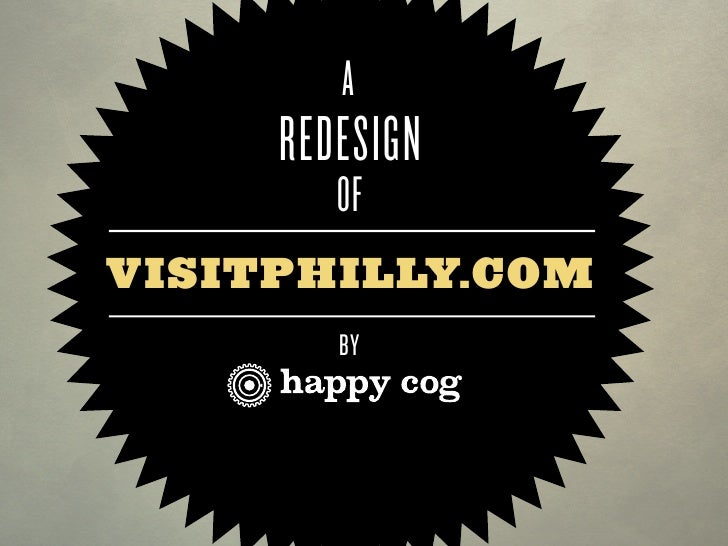 A      REDESIGN         OF VISITPHILLY.COM         BY