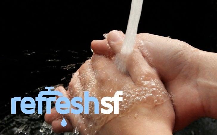 Refreshsf
