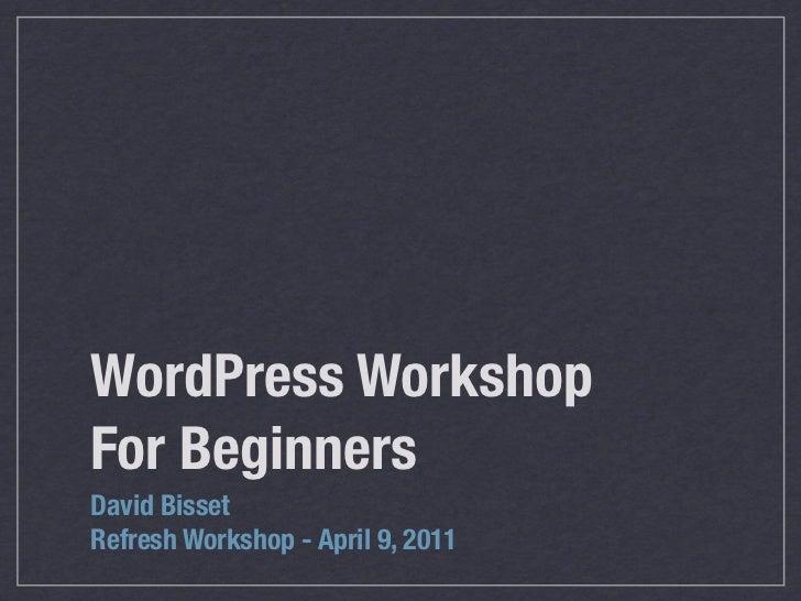 Refresh WordPress Beginner Workshop