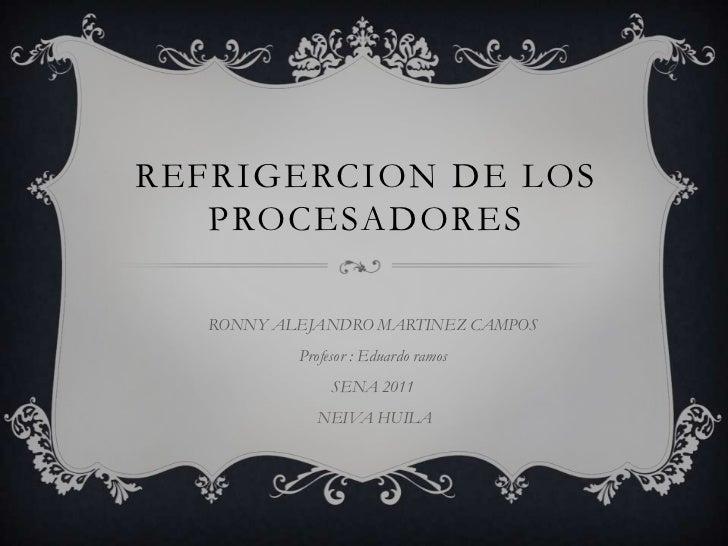 Refrigeracion de un procesador
