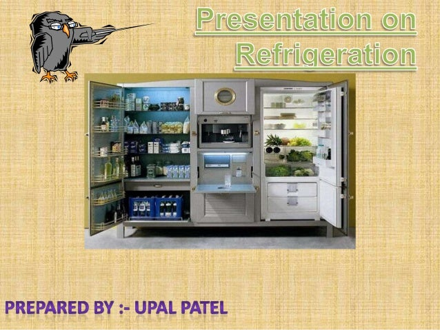 What is meant by Refrigeration