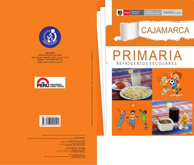CAJAMARCA PERÚ Ministerio de Salud Instituto Nacional de Salud Centro Nacional de Alimentación y Nutrición PRIMARIAR E F R...