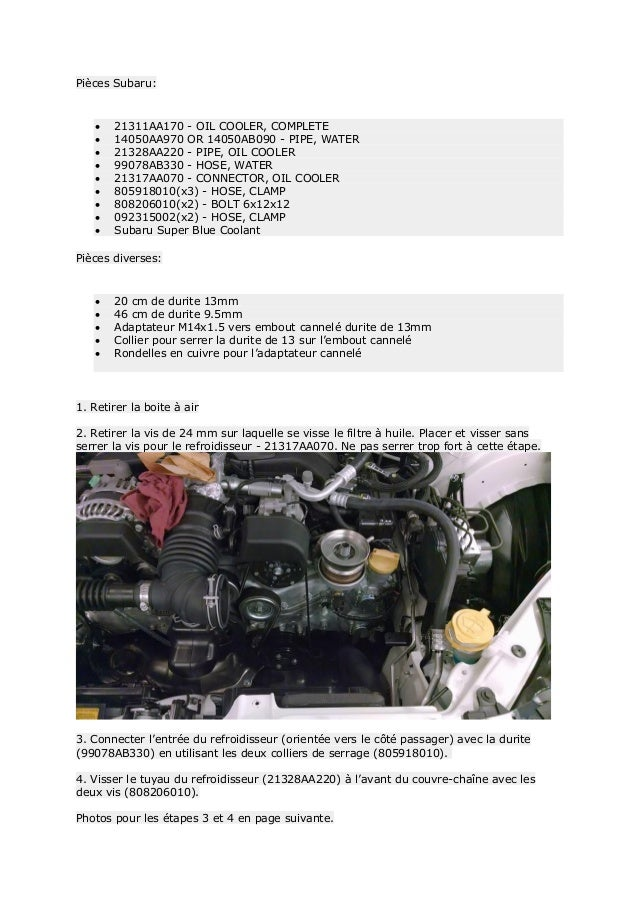 Pièces Subaru:  21311AA170 - OIL COOLER, COMPLETE  14050AA970 OR 14050AB090 - PIPE, WATER  21328AA220 - PIPE, OIL COOLE...