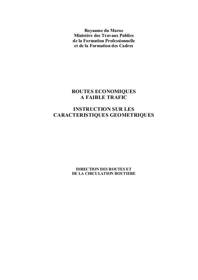 Royaume du Maroc Ministère des Travaux Publics de la Formation Professionnelle et de la Formation des Cadres ROUTES ECONOM...