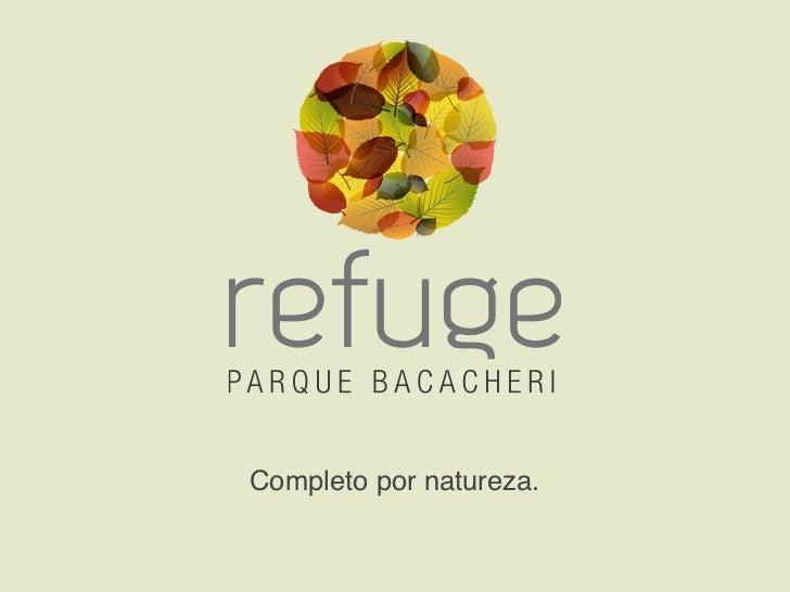 Refuge Parque Bacacheri Curitiba Ficha Tecnica + Fotos
